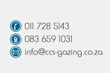Telephone: 011 484 9555; Fax: 083 659 1031; E-mail: info@ccs-gazing.co.za